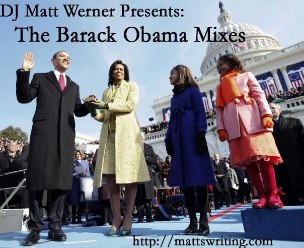 DJ Matt Werner Presents- The Barack Obama Mixes