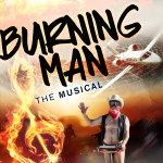 Burning Man: The Musical live on YouTube!